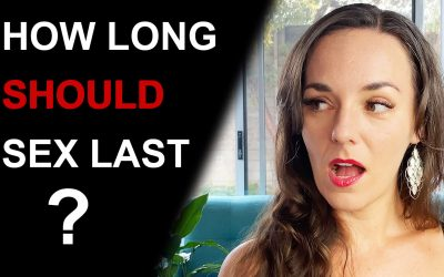 How Long Should Sex Last